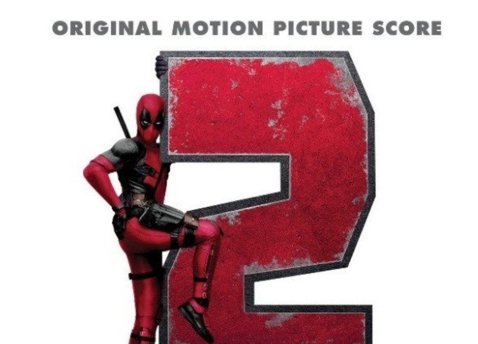 """Holy S***Balls! """"Deadpool 2"""" soundtrack is out"""